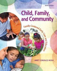 Child, Family, and Community 6th Edition 9780132657143 0132657147