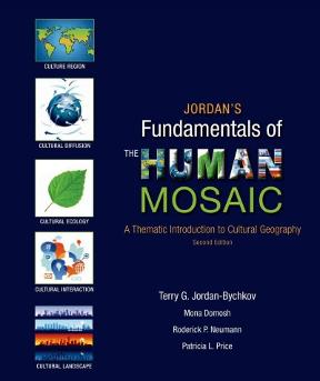 Jordans fundamentals of the human mosaic a thematic introduction to a thematic introduction to cultural geography fandeluxe Images