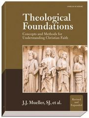 Theological Foundations 2nd Edition 9781599821016 159982101X