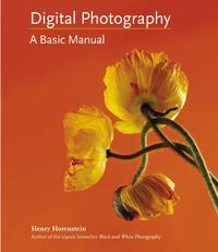 Digital Photography 1st Edition 9780316020749 0316020745