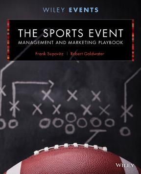 The sports event management and marketing playbook 2nd edition the sports event management and marketing playbook 2nd edition 9781118244111 1118244117 fandeluxe Images