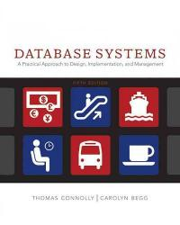 Database Systems: A Practical Approach to Design, Implementation and Management (5th) edition 0321523067 9780321523068