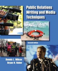 Public Relations Writing and Media Techniques 7th Edition 9780205211678 0205211674