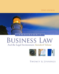 Anderson's Business Law and the Legal Environment, Standard Volume 22th Edition 9781133587590 1133587593