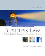 Anderson's Business Law and the Legal Environment, Comprehensive Volume 22th Edition 9781133587583 1133587585