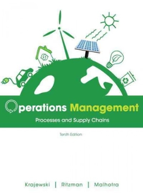 Operations management processes and supply chains 10th edition operations management 10th edition 9780132807395 0132807394 view textbook solutions fandeluxe Gallery