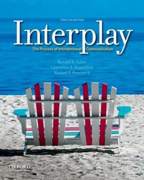 Interplay the process of interpersonal communication 12th edition interplay 12th edition 9780199827428 0199827427 fandeluxe Images