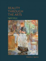 Reality Through the Arts 8th Edition 9780205858224 0205858228