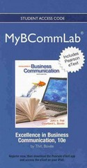 2012 MyBCommLab with Pearson eText -- Access Card -- for Excellence in Business Communication 10th edition 9780132749343 0132749343