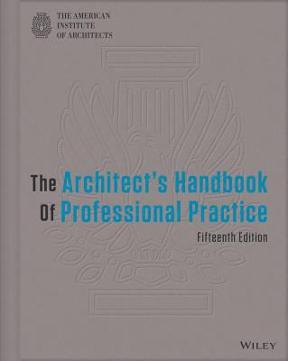 The architects handbook of professional practice 15th edition the architects handbook of professional practice 15th edition fandeluxe Gallery