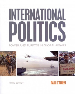 international politics ir New international politics see my guide best int politics books & magazines newcomer or well-versed in the world of ir.