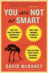 You Are Not So Smart 1st Edition 9781592407361 1592407366