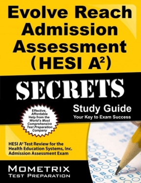 evolve reach admission assessment hesi a2 secrets study guide hesi rh chegg com hesi a2 study guide hesi exam prep and practice test questions Best HESI A2 Study Guide