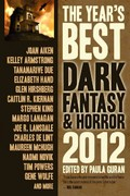 The Year's Best Dark Fantasy and Horror 2012 Edition