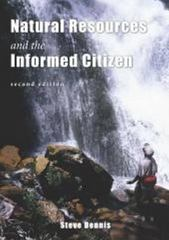 Natural Resources & the Informed Citizen 2nd Edition 9781571676344 1571676341
