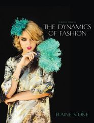 The Dynamics of Fashion 4th Edition 9781609015008 1609015002