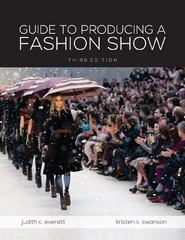 Guide To Producing A Fashion Show 3rd Edition 9781609015060 1609015061