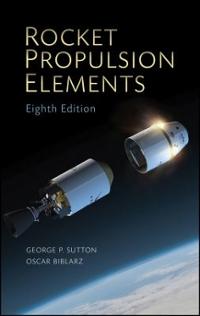 rocket propulsion elements 8th edition textbook solutions chegg com rh chegg com rocket propulsion elements 7th edition solution manual Rocket Propulsion Elements Edition 8th