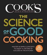 The Science of Good Cooking 1st Edition 9781933615981 1933615982