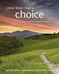I Never Knew I Had A Choice 10th Edition 9781285067681 1285067681