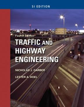 Traffic highway engineering si version 4th edition rent traffic highway engineering si version 4th edition fandeluxe Image collections