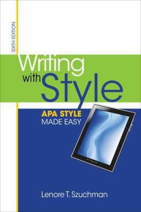 Writing with style apa style made easy 6th edition rent writing with style 6th edition 9781285077062 1285077067 fandeluxe Images