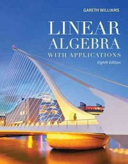 Linear Algebra With Applications 8th Edition 9781449679545 1449679544