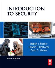 Introduction to Security 9th Edition 9780123850577 0123850576