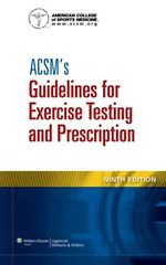 ACSM's Guidelines for Exercise Testing and Prescription 9th Edition 9781609136055 1609136055