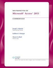 New Perspectives on Microsoft Access 2013, Comprehensive 1st Edition 9781285099200 1285099206
