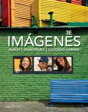 Imagenes 3rd edition rent 9781285415673 chegg an introduction to spanish language and cultures fandeluxe Images