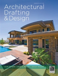 Architectural Drafting and Design (7th) edition 128516573X 9781285165738