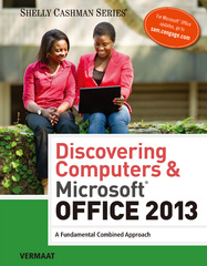 Discovering Computers & Microsoft Office 2013 1st Edition 9781285169538 1285169530