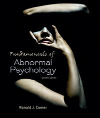 Fundamentals of Abnormal Psychology 7th Edition 9781429295635 1429295635