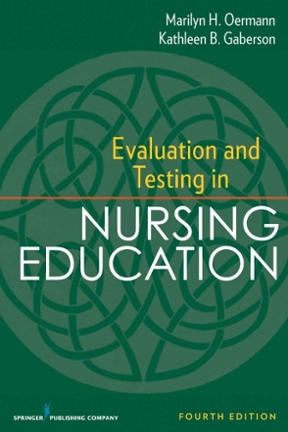 Evaluation and testing in nursing education 4th edition rent evaluation and testing in nursing education 4th edition malvernweather Gallery