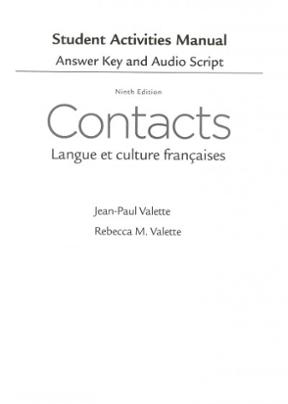 Sam Answer Key With Audio Script For Valette Valette S Contacts Langue Et Culture Francaises Langue Et Culture Francaises Rent 9781285050409 Chegg Com