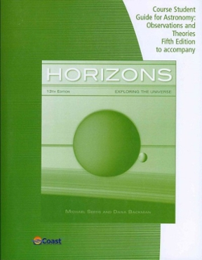 telecourse study guide for seeds  backman s horizons Exploring Universe the Book Exploring the Universe in Formation