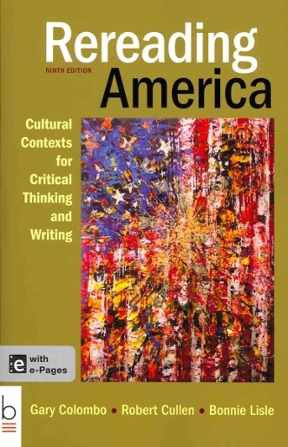 Rereading america cultural contexts for critical thinking and rereading america 9th edition cultural contexts for critical thinking and writing fandeluxe Image collections