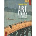 Art Beyond the West 3rd Edition 9780205887897 0205887899