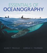 Essentials of Oceanography 11th Edition 9780321814050 0321814053