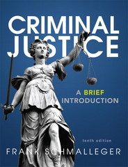 Criminal Justice 10th Edition 9780133009798 0133009793