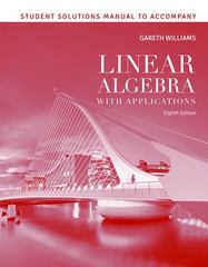 Student Solutions Manual to accompany Linear Algebra with Applications 8th edition 9781449687922 144968792X