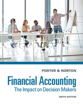 Financial accounting the impact on decision makers 9th edition financial accounting 9th edition 9781285182957 1285182952 view textbook solutions fandeluxe Gallery