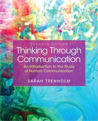 Thinking Through Communication (S2PCL) 7th Edition 9780205902354 0205902359