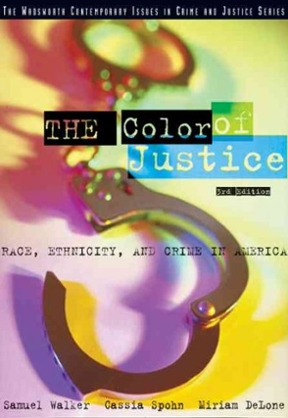The Color Of Justice Race Ethnicity And Crime In America 3rd