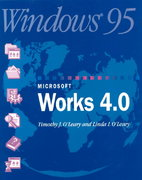 O'Leary Series: Microsoft Works 4.0 for Windows