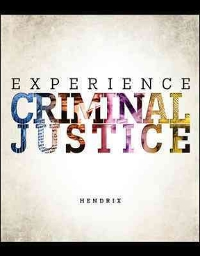 Experience criminal justice 1st edition rent 9780078140907 chegg experience criminal justice 1st edition 9780078140907 0078140900 fandeluxe Choice Image