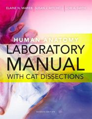 Human Anatomy Laboratory Manual with Cat Dissections 7th Edition 9780321884183 0321884183