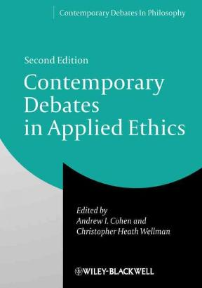 Contemporary debates in applied ethics 2nd edition rent contemporary debates in applied ethics 2nd edition 9781118479391 1118479394 fandeluxe Images