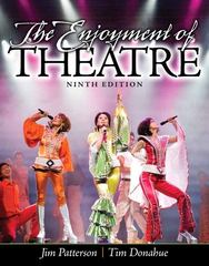 The Enjoyment of Theatre 9th Edition 9780205856152 0205856152